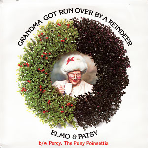 """A holiday wreath lines the album """"Grandma Got Run Over By A Reindeer"""""""