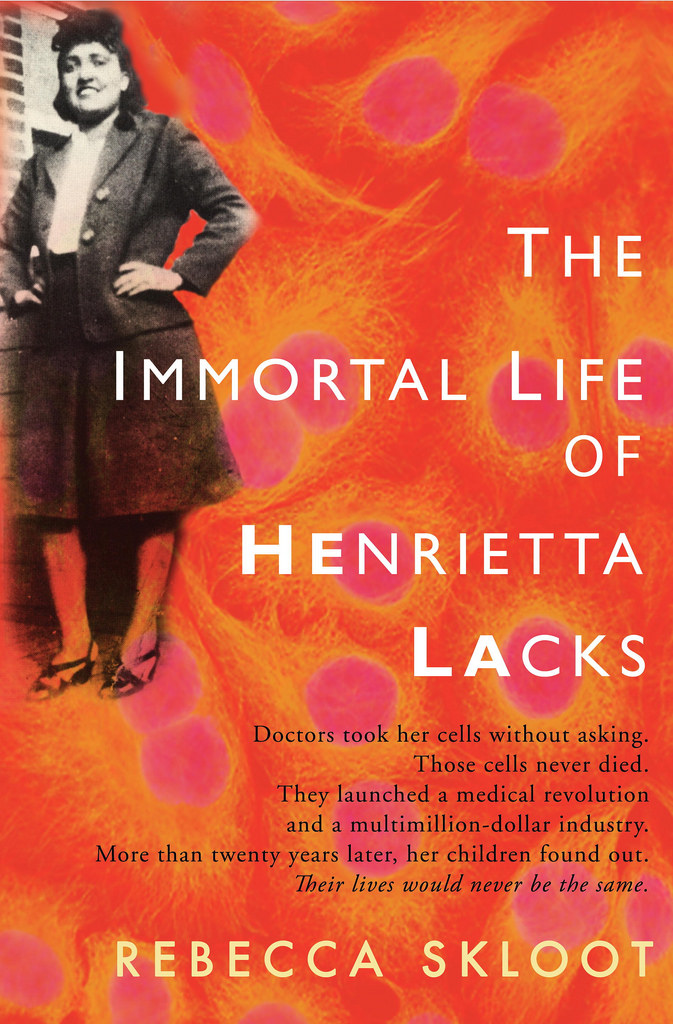 "PHOTO: Cover of ""The Immortal Life of Henrietta Lacks"" Photo courtesy of: Flickr https://c1.staticflickr.com/5/4021/4446362442_6f982bfcfd_b.jpg"
