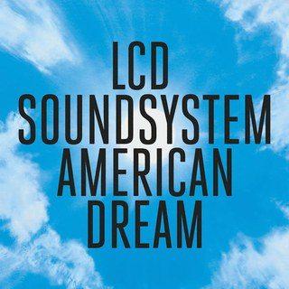 Album cover for LCD Soundsystem's american dream