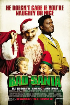 """Billy Bob Thornton and Bernie Mac are featured in the poster for 2003's """"Bad Santa"""""""