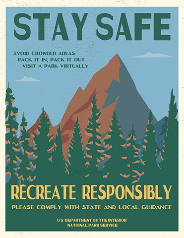 """NPS poster which says """"Stay Safe. Recreate Responsibly"""""""